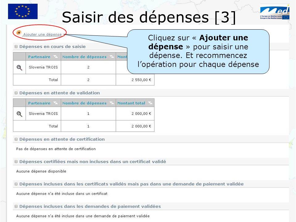 Saisir des dépenses [3] Cliquez sur « Ajouter une dépense » pour saisir une dépense.